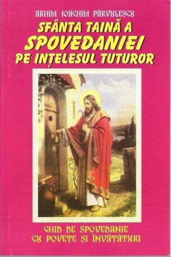 sfanta-taina-a-spovedaniei-pe-intelesul-tuturor-ghid-de-spovedanie-cu~1153925